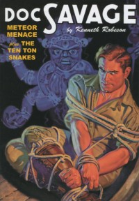 Doc Savage Vol. 35: Meteor Menace / The Ten Ton Snakes - Kenneth Robeson