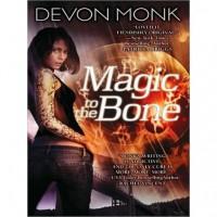 Magic to the Bone  - Devon Monk, Emily Durante