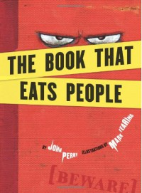 The Book That Eats People - John   Perry, Mark Fearing
