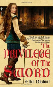 The Privilege of the Sword - Ellen Kushner