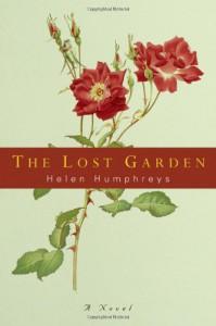 The Lost Garden: A Novel - Helen Humphreys