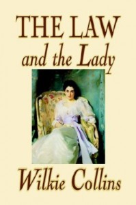 The Law and the Lady - Wilkie Collins