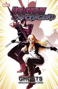 Hawkeye and Mockingbird: Ghosts - Jim McCann, David Lopez