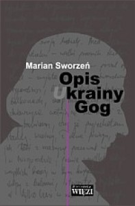 Opis krainy Gog. Latopis A.D. 2007 - Marian Sworzeń