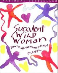 Succulent Wild Woman - S.A.R.K.