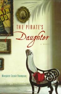 The Pirate's Daughter - Margaret Cezair-Thompson