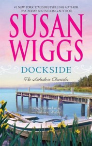 Dockside (Lakeshore Chronicles #3) - Susan Wiggs