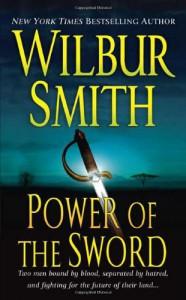 Power of the Sword - Wilbur Smith