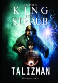 Talizman - Peter Straub, Stephen King