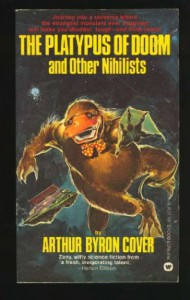 The Platypus of Doom and Other Nihilists - Arthur Byron Cover