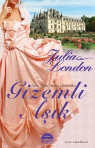 Gizemli Aşık (Rogues of Regent Street, # 4) - Julia London