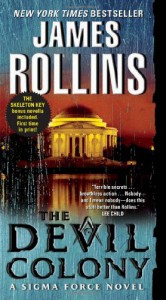 The Devil Colony (Sigma Force, Book 7) - James Rollins