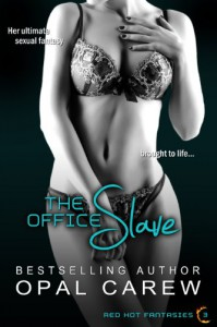 The Office Slave (Red Hot Fantasies) - Opal Carew