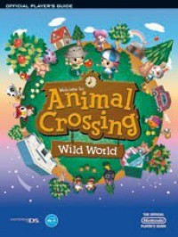 Animal Crossing: Wild World Official Players Guide - Future Press