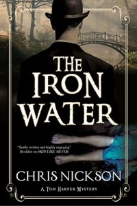 The Iron Water: A Victorian Police Procedural - Chris Nickson