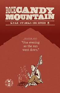 Rock Candy Mountain #1 - Kyle Starks, Kyle Starks