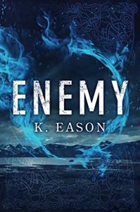 Enemy (On the Bones of Gods Book 1) - K. Eason
