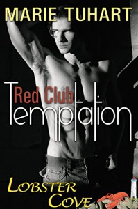 Red Club Temptation - Marie Tuhart