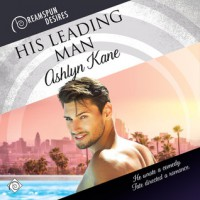 His Leading Man - Ashlyn Kane, Kenneth Grahame