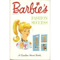 Barbie's Fashion Success (Book 2) - Bette Lou Maybee, Clyde Smith