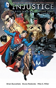Injustice: Gods Among Us Year Three Vol. 2 - Brian Buccellato, Bruno Redondo, Mike S. Miller