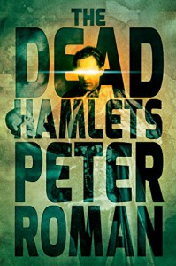 The Dead Hamlets - Peter Roman