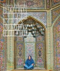 Drzwi i okna świata - Elżbieta Dzikowska