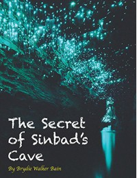 The Secret of Sinbad's Cave (The Natnat Adventures Book 1) - Brydie Walker Bain, Kat Q. Merewether, Corin Walker Bain
