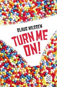 Turn me on - Olaug Nilssen, Ina Kronenberger