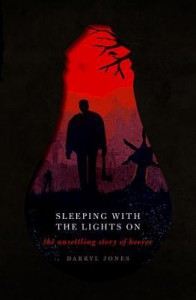 Sleeping with the Lights on: The Unsettling Story of Horror - Darryl Jones
