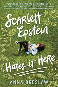 Scarlett Epstein Hates It Here - Anna Breslaw