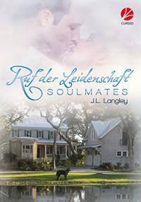 Soulmates: Ruf der Leidenschaft - Uta Stanek, J.L. Langley