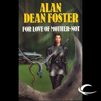 For Love of Mother-Not: A Pip & Flinx Adventure - Alan Dean Foster, Stefan Rudnicki, Audible Studios