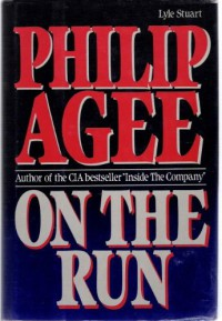 On the Run - Philip Agee