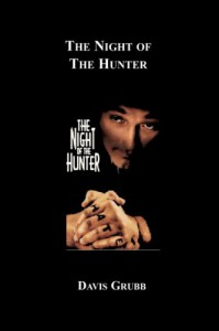 The Night Of The Hunter - Davis Grubb