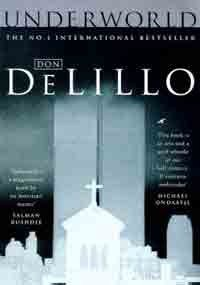 Underworld - Don DeLillo