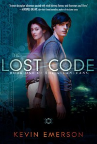 The Lost Code: Book One of the Atlanteans - Kevin Emerson
