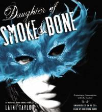 Daughter Of Smoke And Bone (Daughter of Smoke and Bone, #1) - Khristine Hvam, Laini Taylor