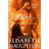 Slave to Passion (Firebrand, #2) - Elisabeth Naughton