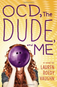 OCD, the Dude, and Me - Lauren Roedy Vaughn