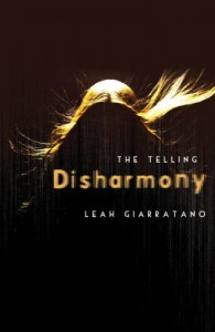 The Telling: Disharmony Book 1 - Leah Giarratano