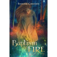 Baptism of Fire (Draconi Series, #1) - Stephanie Constante