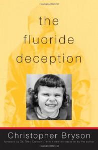 The Fluoride Deception - Christopher Bryson