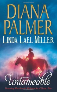 Untameable - Diana Palmer, Linda Lael Miller