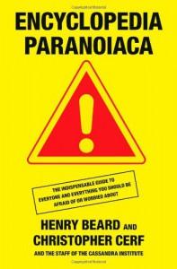 Encyclopedia Paranoiaca - Henry Beard,  'Christopher Cerf'