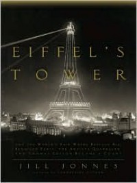 Eiffel's Tower - Jill Jonnes