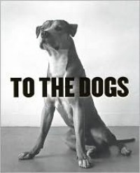 To the Dogs -