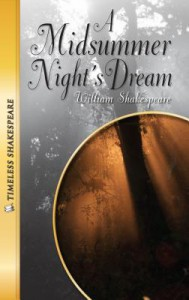 A Midsummer Night's Dream (Timeless Shakespeare) - Emily Hutchinson, William Shakespeare