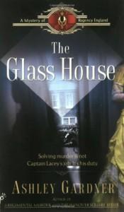 The Glass House - Ashley Gardner
