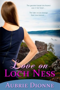 Love on Loch Ness - Aubrie Dionne